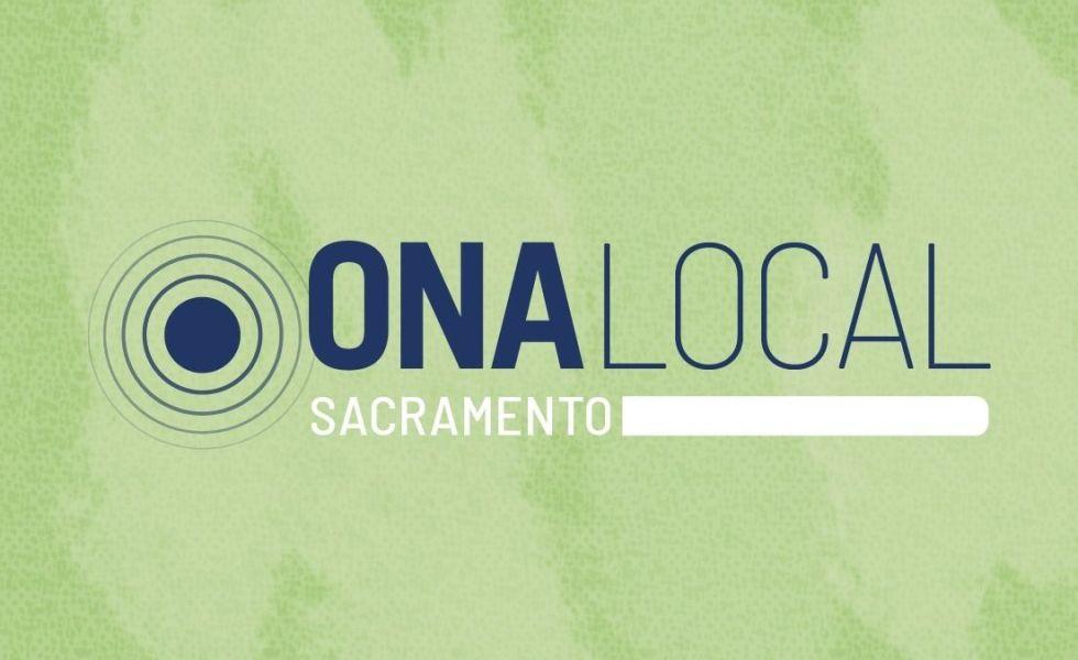 ONA Sacramento
