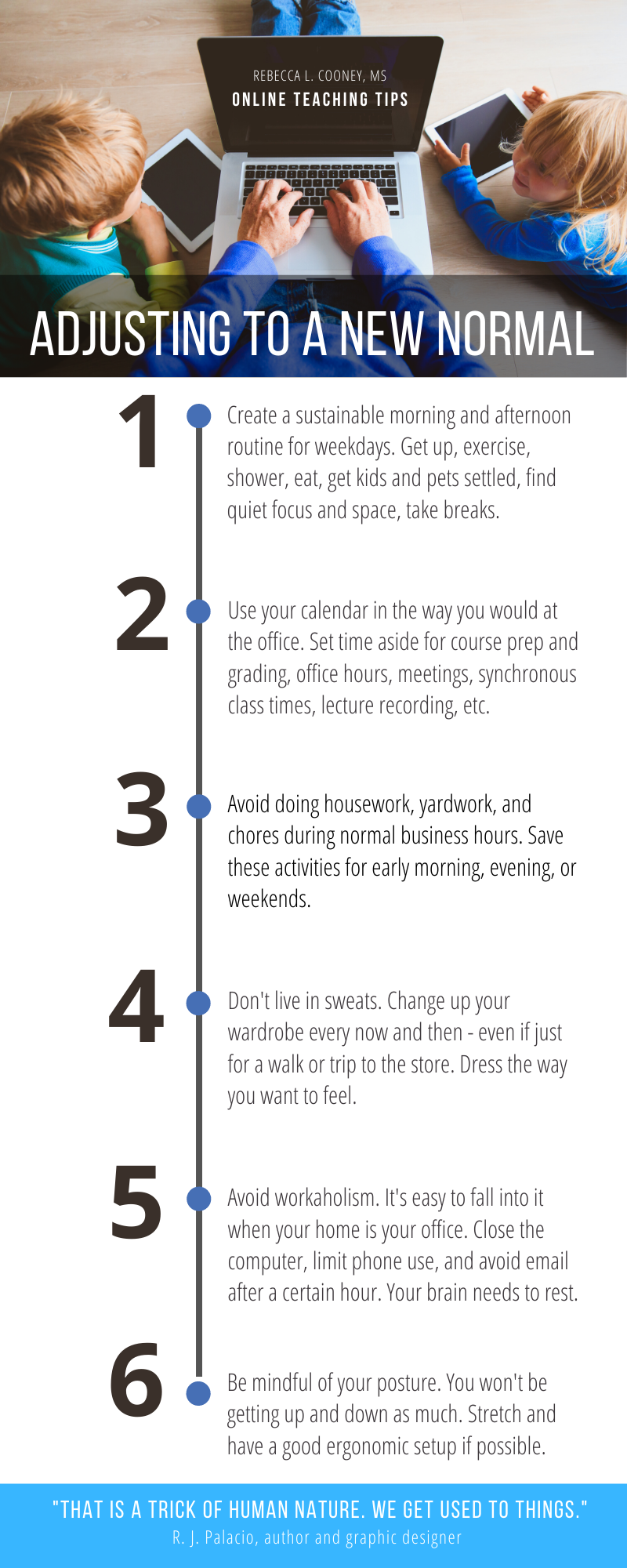 Accepting A New Normal 6 Tips For Teaching From Home Infographic