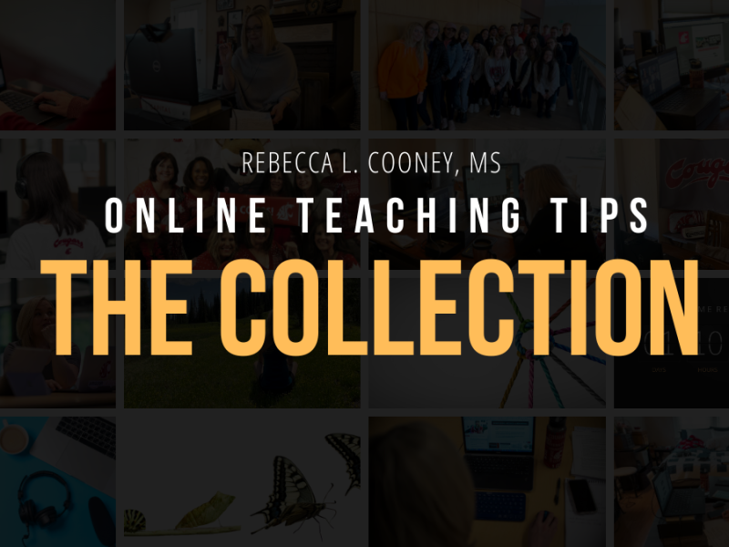 Online Teaching Tips - The Collection